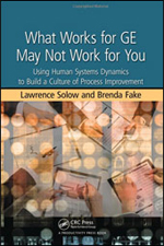 What Works for GE May Not Work for You by Lawrence Solow and Brenda Fake